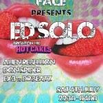 Bass In Your Face Presents Ed Solo Hotcakes in Gibralta
