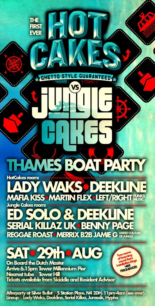 Hotcakes Vs Jungle Cakes UK - Thames River - Boat Party. Breakbeat, Bass, Breaks, Ragga Jungle, Drum And Bass