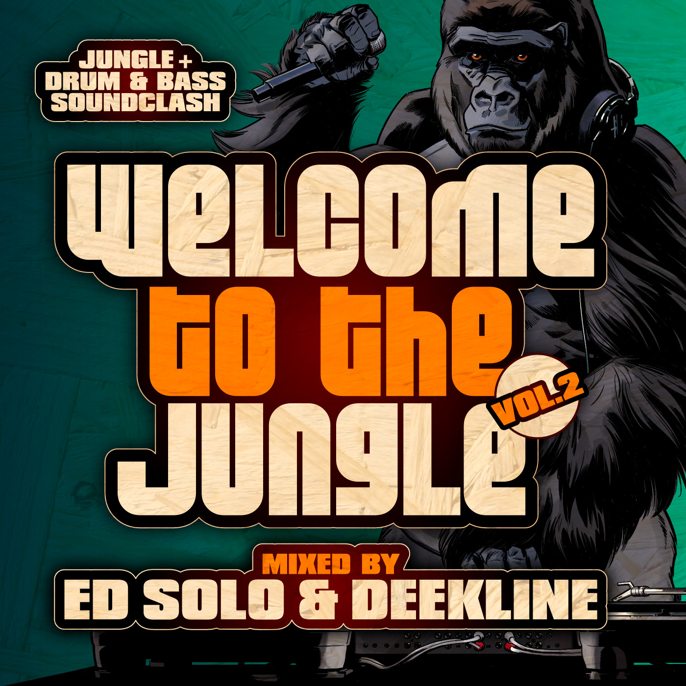 Ed Solo & Deekline Welcome To The Jungle Vol 2 - Ragga Jungle Drum And Bass Compilation