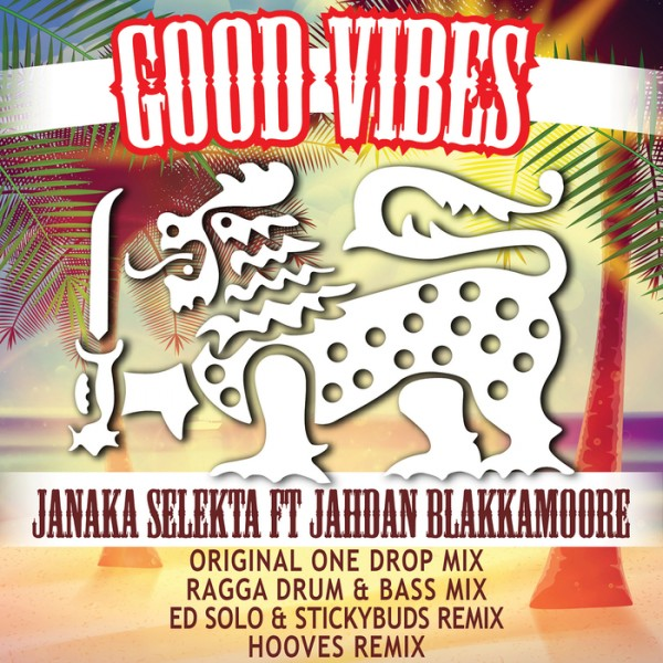 Good Vibes - Ed Solo & Stickybuds